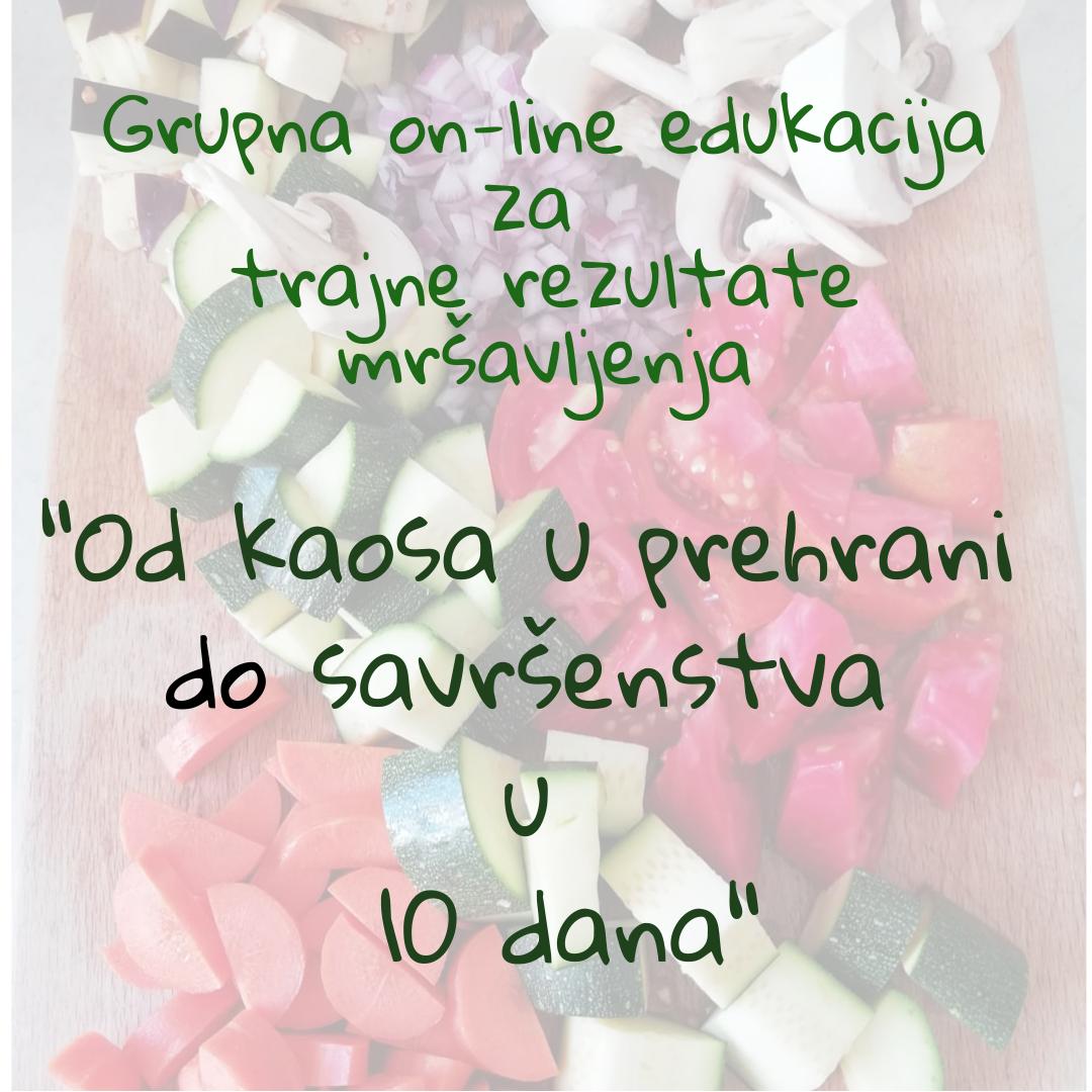 """Plakat na kojem piše """"OD kaosa u prehrani do savršenstva u 10 dana"""""""